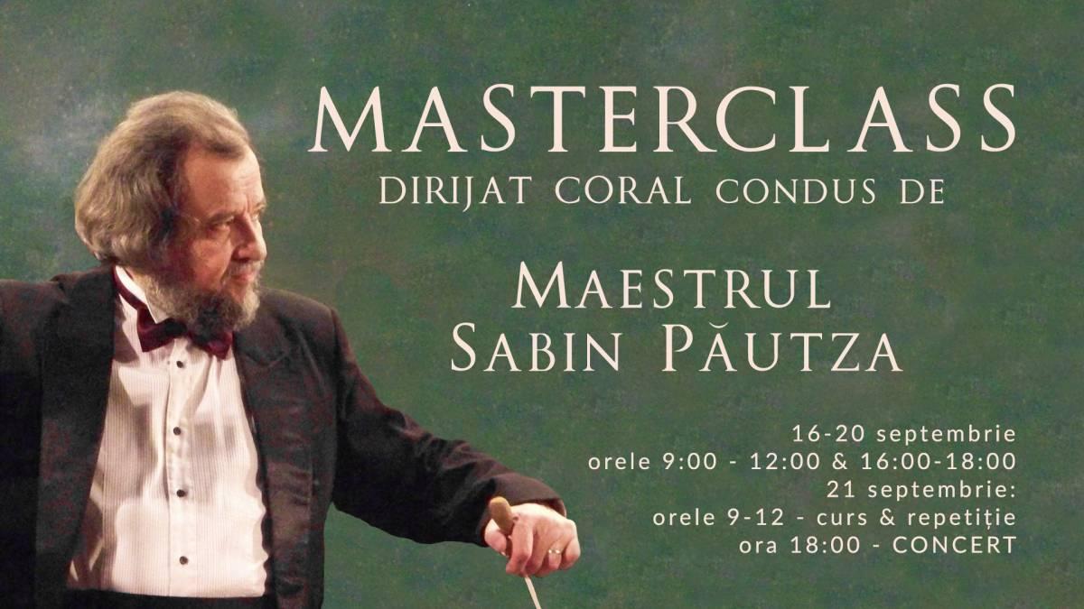 Curs de Master – Class Dirijat Coral, condus de Maestrul Sabin Păutza, Botoșani, 16-21 septembrie 2019
