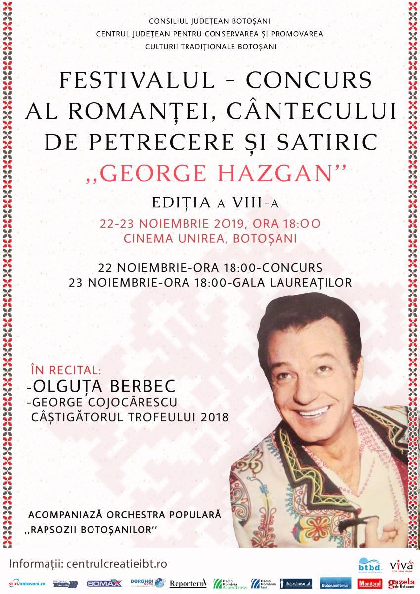 """Regulamentul Festivalului – Concurs al romanţei, cântecului de petrecere şi satiric """"George Hazgan"""", Ediţia a VIII-a, 22-23 noiembrie 2019"""